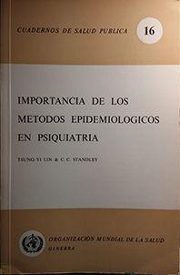 IMPORTANCIA DE LOS METODOS EPIDEMICOS EN PSIQUIATRIA