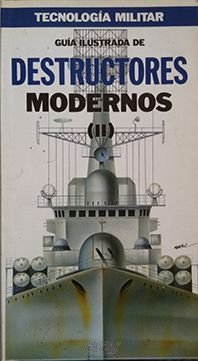 DESTRUCTORES MODERNOS VOL.II