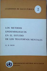 LOS METODOS EPIDEMIOLOGICOS EN EL ESTATUTO DE LOS TRASTORNOS MENTALES