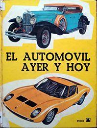 EL AUTOMOVIL AYER Y HOY