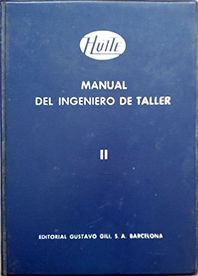 MANUAL DEL INGENIERO DE TALLER TOMO II