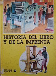 HISTORIA DEL LIBRO Y DE LA IMPRENTA