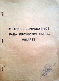 METODOS COMPARATIVOS PARA PROYECTOS PRELIMINARES