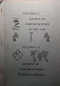 EQUIPOS DE COMUNICACION DE VHF - UHF VOL I Y II