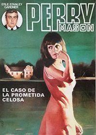 EL CASO DE LA PROMETIDA CELOSA