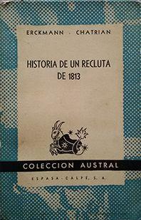 HISTORIA DE UN RECLUTA DE 1813