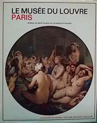 LE MUSÉE DU LOUVRE - PARIS