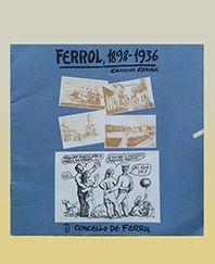 FERROL 1898 - 1936
