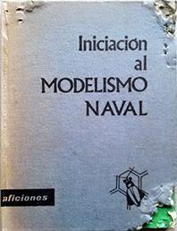 INICIACION AL MODELISMO NAVAL