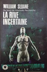 LA RIVE INCERTAINE