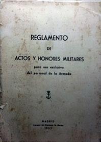 REGLAMENTOS DE ACTOS Y HONORES MILITARES