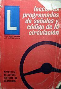 LECCIONES PROGRAMADAS DE SEÑALES Y CODIGO DE LA CIRCULACION
