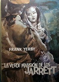 LA VERDE MANSIÓN DE LOS JARRETT