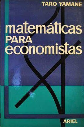 MATEMATICAS PARA ECONOMISTAS