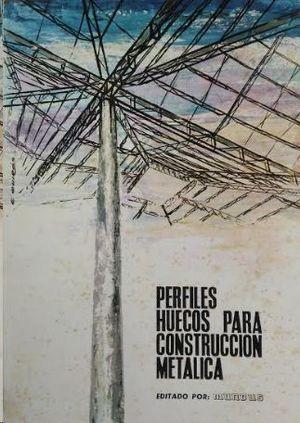 PERFILES HUECOS PARA CONSTRUCCION METALICA