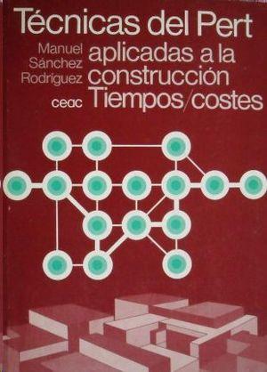 TECNICAS DEL PERT APLICADAS A LA CONSTRUCCION
