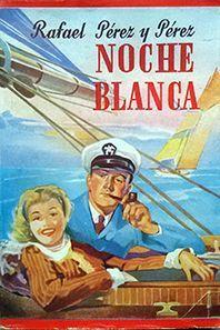 NOCHE BLANCA
