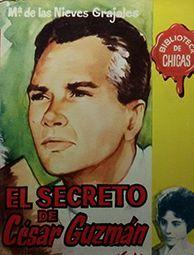 EL SECRETO DE CESAR GUZMAN