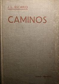 CAMINOS - TOMO PRIMERO