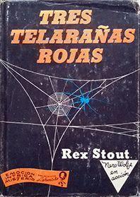 TRES TELARAÑAS ROJAS