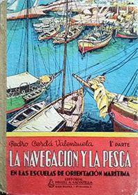 LA NAVEGACION Y LA PESCA -  1ª PARTE