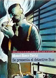 SE PRESENTA EL DETECTIVE BUS