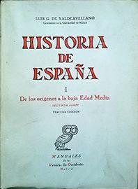 HISTORIA DE ESPAÑA VOL I