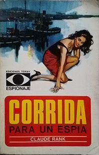 CORRIDA PARA UNA ESPIA