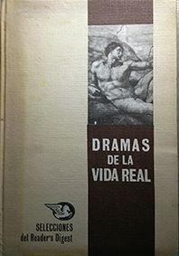 DRAMA DE LA VIDA REAL