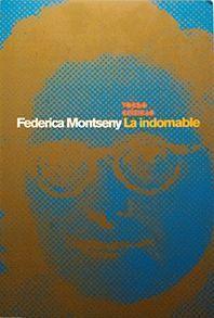 FEDERICA MONTSENY - LA INDOMABLE