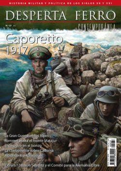 DESPERTA FERRO CONTEMPORANEA 37: CAPORETTO 1917