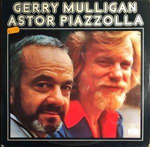 GERRY MULLIGAN ASTOR PIAZZOLLA (DISCO VINILO)