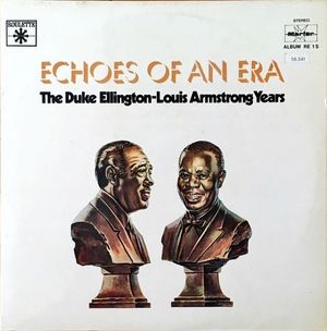 ECHOES OF AN ERA THE DUKE ELLINGTON-LOUIS ARMSTRONG YEARS (DISCO VINILO)