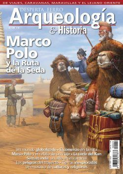 DESPERTA FERRO ARQUEOLOGÍA E HISTORIA Nº 29: MARCO POLO Y LA RUTA DE LA SEDA