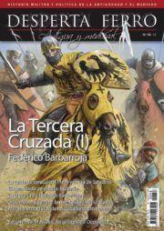 DESPERTA FERRO ANTIGUA Y MEDIEVAL Nº 58: LA TERCERA CRUZADA (I). FEDERICO BARBARROJA
