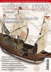 DESPERTA FERRO ESPECIALES XXII: LA ARMADA ESPAÑOLA (III). EL ATLÁNTICO, SIGLO XVI