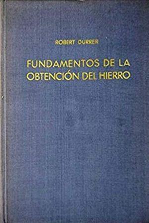 FUNDAMENTOS DE LA OBTENCION DEL HIERRO