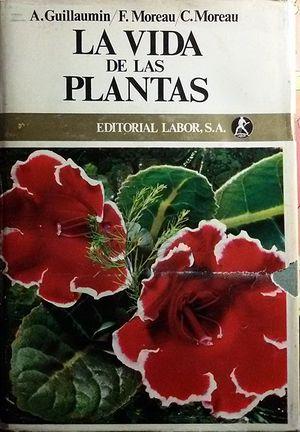 LA VIDA DE LAS PLANTAS