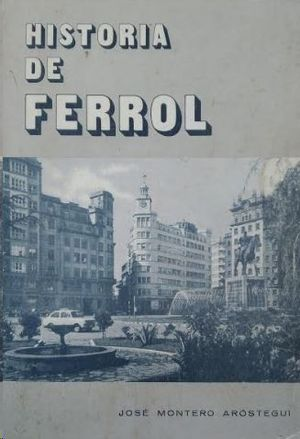 HISTORIA DE FERROL