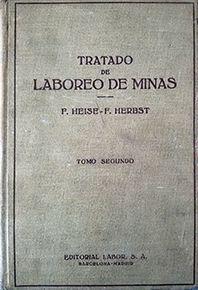 TRATADO DE LABOREO DE MINAS - TOMO SEGUNDO