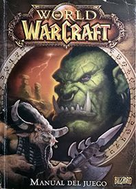 MANUAL DE JUEGO WORLD OF WARCRAFT