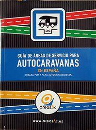 GUIA AREAS DE SERVICIO AUTOCARAVANAS 2016