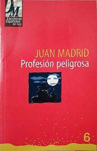 PROFESION PELIGROSA