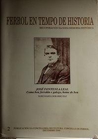 FERROL EN TEMPO DE HISTORIA 2.  RECUPERACION DA NOSA MEMORIA HISTORICA