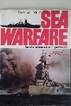 THE ENCYCLOPEDIA OF SEA WARFARE FROM THE FIRST IRONCLADS TO THE PRESENT DAY