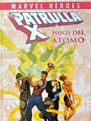 LA PATRULLA X, HIJOS DEL ÁTOMO