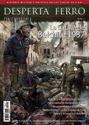 DESPERTA FERRO CONTEMPORANEA 42: LA BATALLA DE BELCHITE 1937