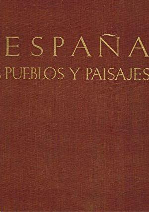 ESPAÑA - PUEBLOS Y PAISAJES (7ª ED.)