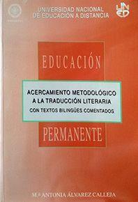ACERCAMIENTO METODOLÓGICO A LA TRADUCCIÓN LITERARIA CON TEXTOS BILINGÜES COMENTA