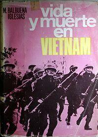 VIDA Y MUERTE EN EL VIETNAM